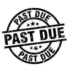 Past due round grunge black stamp vector