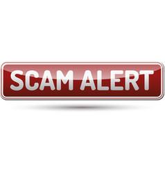 scam alert button vector image vector image