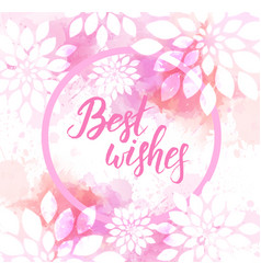 Best wishes watercolor imitation background vector