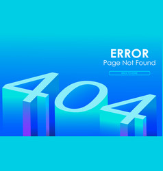 404 error 3d style vector image