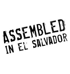 Assembled in El Salvador rubber stamp vector