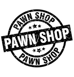 Pawn shop round grunge black stamp vector