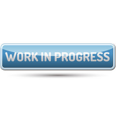 Work in progress button vector