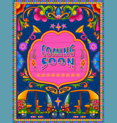 colorful coming soon banner in truck art kitsch vector image