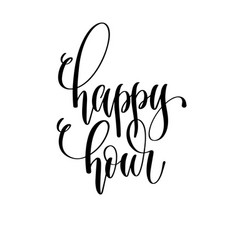 happy hour - black and white hand lettering vector image