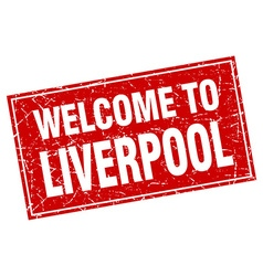 Liverpool red square grunge welcome to stamp vector