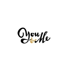 You and Me Hand-lettering text Handmade vector image