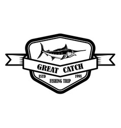 great catch emblem template with marlin design vector image