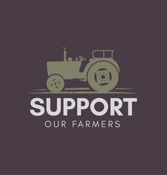 support our farmer logo template retro farming vector image