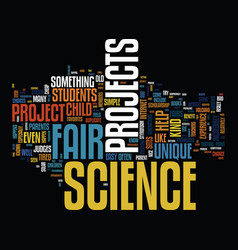 The benefits of unique science fair projects text vector