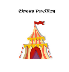 circus or carnaval tent or pavilion vector image