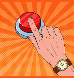 Pop art male hand pressing a big red button vector