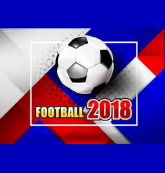 2018 soccer football text 001 vector image
