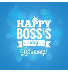 boss day party card design background vector image