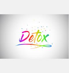 Detox creative vetor word text with handwritten vector