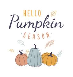 Hello pumpkin season retro autumn design vector
