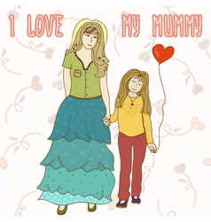 I love my mummy vector image
