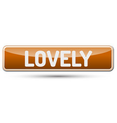 Lovely - abstract beautiful button with text vector