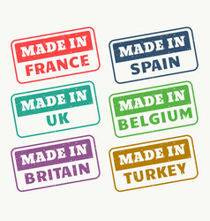 made in france spain uk belgium britain and turky vector image vector image