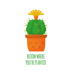 Cute blooming cartoon cactus motivating vector