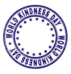 Grunge textured world kindness day round stamp vector