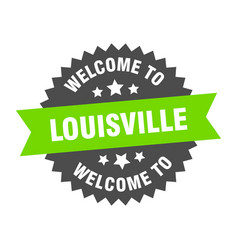 Louisville sign welcome to louisville green vector
