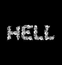 Hell typography letters from bones anatomy vector