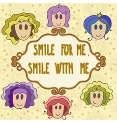 Lovely greeting card with frame smile with me vector