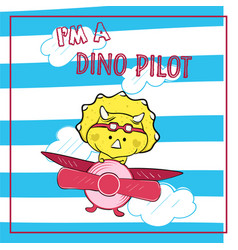 cute dinosaur pilot cartoon flying with airplane vector image