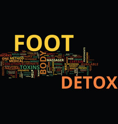 Foot detox text background word cloud concept vector