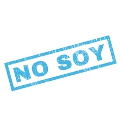 No Soy Rubber Stamp vector