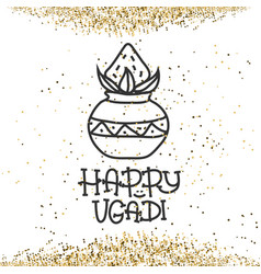 happy ugadi the hindu new year greeting card vector image