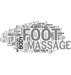 Foot massage text background word cloud concept vector