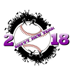 Happy new year 2018 and baseball vector