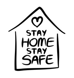 stay home stay safe poster designlettering vector image