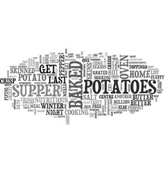 A hymn to baked potatoes text word cloud concept vector