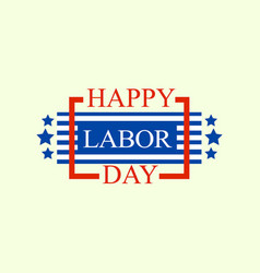 happy labor day logo flat style vector image