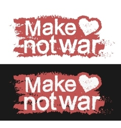 Make love not war Graffiti print vector