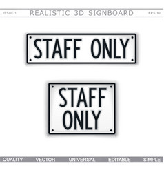 Staff only information signboard vector