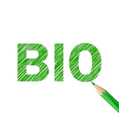 Bio word drawn with green pencil vector image