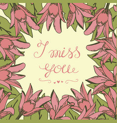 Greeting card with lettering i miss you vector