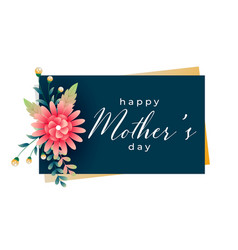 Happy mothers day flower greeting card design vector