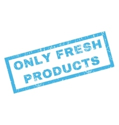 Only Fresh Products Rubber Stamp vector