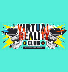 Virtual reality flyer with skulls vector