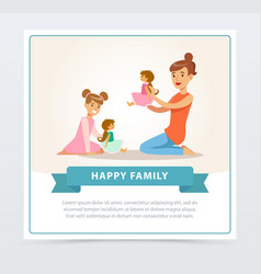 mother and her daughter playing happy family vector image