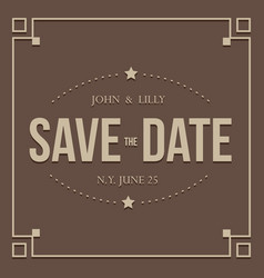 save the date vintage sign vector image