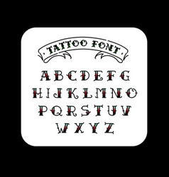 font in style old school tattoo vector image