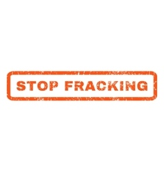 Stop Fracking Rubber Stamp vector