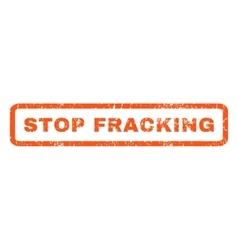 Stop fracking rubber stamp vector