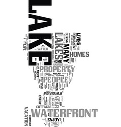 would you like to live near a lake text word vector image vector image